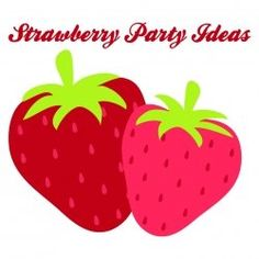 Free printables! Here's the one stop shop for all your strawberry and strawberry shortcake party idea needs!! Basically I've tried to do all the legwork for you...