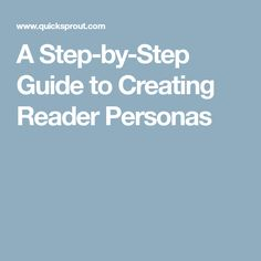 A Step-by-Step Guide to Creating Reader Personas