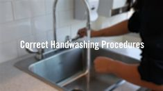 Full steps on correct hand washing procedures