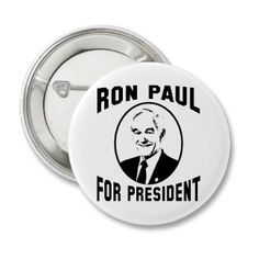 Ron Paul For President Pinback Buttons