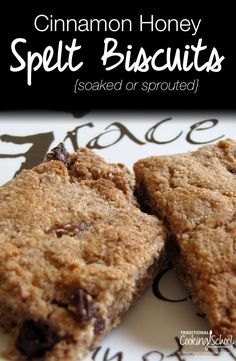 Cinnamon Honey Spelt Biscuits {soaked or sprouted! Spelt Recipes, Flour Recipes, Vegan Recipes, Spelt Biscuits, Best Nutrition Food, Nutrition Chart, Nutrition Articles, Nutrition Guide, Sports Nutrition