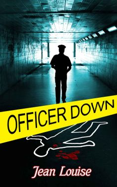 Amazon.com: Officer Down eBook: Jean Louise: Kindle Store