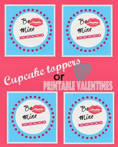 Free Printable Cupcake Toppers or Valentines!!