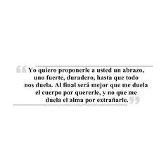 #NiUnDíaSinPoesía Se lo atribuyen a varios... Pero el más mencionado es Gabriel García Márquez.