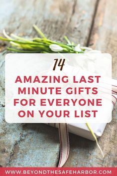 Great Last Minute Gifts For Everyone On Your List