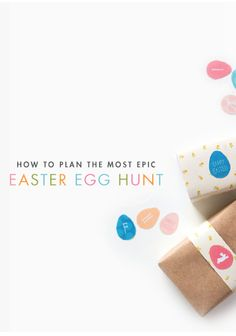 Plan the most epic Easter egg hunt with these tips.