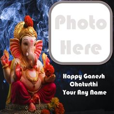 Happy ganesh chaturthi 2020 best wishes image with name and photo, latest photo frame create bal ganesha chaturthi wishes pictures, make photo frame option online download lord ganeshji pic, special customized name and photo add celebration day happy ganesh chaturthi wallpapers download free. Latest Photo Frames, Best Wishes Images, Happy Ganesh Chaturthi Wishes, Celebration Day, Make Photo, Wallpaper Downloads, Ganesha, Photos, Pictures