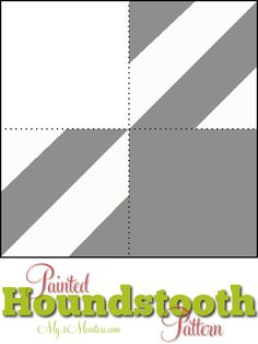How to paint a houndstooth pattern without a stencil at {my3monsters.com} #DIY #painting #crafts