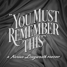 You Must Remember This host Karina Longworth discusses the podcast's latest season, which focuses on Disney's controversial film Song of the South. Radios, Lupe Velez, Song Of The South, Interview, Charles Manson, Ted Talks, True Crime, Historical Fiction, You Must