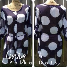 Stunning Sheer Polka Top/Dress This is a Stunning Navy Blue Top/Dress with Huge White Polka Dots. Looks Fabulous with white leggings, tights or skinny jeans. It has a tie at the waist, that can be removed, it has long sleeves, that can be rolled up and buttoned at the elbows, as shown in pic.  It's 100% Polyester. Merona Tops