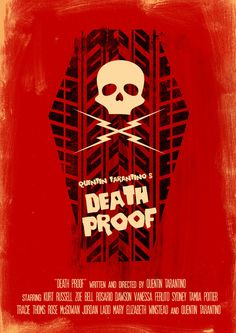 Death Proof - Movie Poster  by Joel Amat Güell