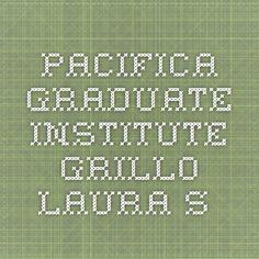 Pacifica Graduate Institute - Grillo Laura S.