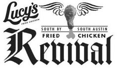 3/14-3/18: Lucy's South By South Austin Fried Chicken Revival