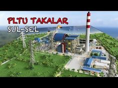 PLTU Takalar Sulawesi Selatan ★ | MAKET MINIATUR POWERPLANT - YouTube Youtube, Plants, Plant, Youtubers, Youtube Movies, Planets