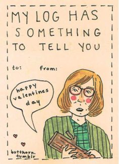 Pin for Later: Cheeky Valentines Inspired by Geeky Pop Culture Loves Twin Peaks Valentine Log Lady, David Lynch Twin Peaks, Evans Art, Love Twins, Funny Design, Tv, Pop Culture, Told You So, Valentines