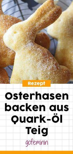 Osterhasen backen aus Quark-Öl-Teig #ostern #osterbacken #osterhasen #quarkölteig #backen