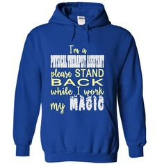 I AM A PHYSICAL THERAPIST ASSISTANT T-Shirts, Hoodies. Check Price Now ==► https://www.sunfrog.com/LifeStyle/I-AM-A-PHYSICAL-THERAPIST-ASSISTANT-RoyalBlue-Hoodie.html?41382