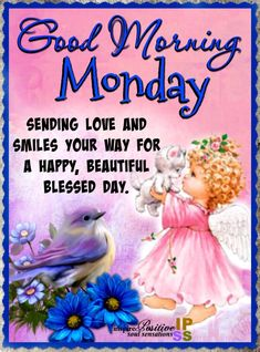Happy Monday Quotes, Monday Morning Quotes, Good Morning Image Quotes, Good Morning Prayer, Good Morning Messages, Morning Prayers, Good Morning Wishes, Monday Greetings, Monday Pictures