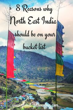 8 Reasons why North East India should be on your bucket list (1)