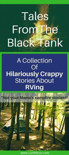 Forget the camping hacks and tips, these camping fails are hilarious! If you love funny camp stories then you need to read this collection of tales from full-time RVers brought to you by lizwilcox.com