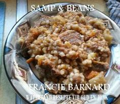 Samp and beans How To Cook Samp, Slow Cooker Recipes, Cooking Recipes, South African Recipes, Yummy Food, Yummy Yummy, Bean Recipes, Oatmeal, Beans