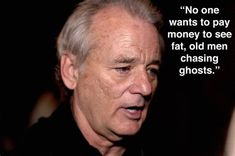 Image result for bill murray quotes Bill Murray, Quotes, Image, Men, Quotations, Guys, Quote, Shut Up Quotes