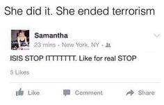 How to stop terrorism in 2017 Best Of Tumblr, Tumblr Me, Tumblr Stuff, Tumblr Funny, Funny Laugh, Funny Jokes, Hilarious Quotes, Best Memes 2017, Rage