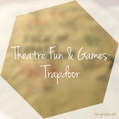 Trapdoor is a really easy and fun theatre game that's really useful for teaching stage directions to new or young actors. You may have played a similar version of this game called Crow'…