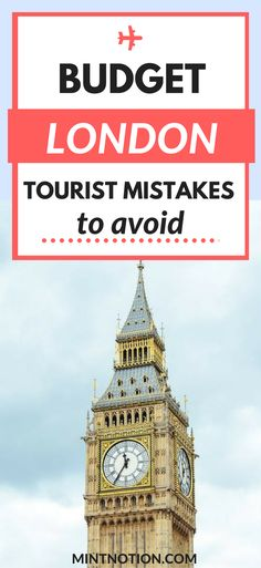 London on a budget. Save money visiting London. Vacation in London. London travel tips.