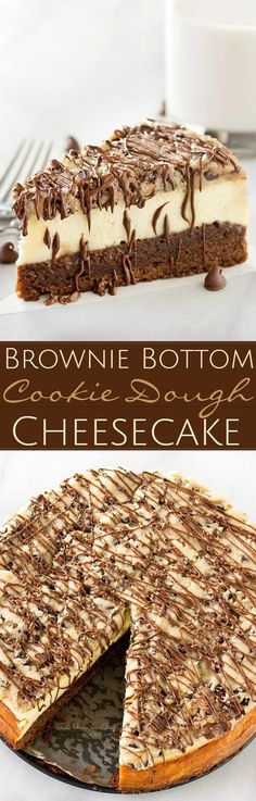 Brownie-Bottom-Cookie-Dough-Cheesecake - Impressive, yet super easy. Looks as fancy as any dessert you've had from a restaurant!