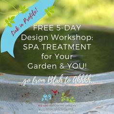 FREE Virtual Training Series / Workshop - March 2017!.. go from Blah to Ahh... Spa Treatment for Your Garden and YOU! . Join me for a FREE 5-day Virtual Design Workshop just in time for springing into renewal! . Receive actionable fun sips of stylish #serenegreenscene making so you know where to start to create an #outdoorlivingspace that gives you #beautyANDbenefit! . Learn to create your nourishing nature recharging station right outside your door:  that makes you feel happy  doesn't look…