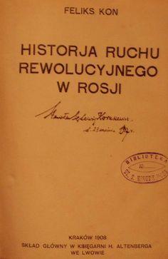 Kon HISTORJA RUCHU REWOLUCYJNEGO W ROSJI Krk 1908