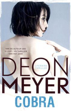 """Van 19 t/m 28 september 2014 vindt in Nederland en Vlaanderen de Week van de Afrikaanse roman plaats.  Meer boeken van Deon Meyer? http://zoeken.leuven.bibliotheek.be/?q=author:""""Deon Meyer"""""""