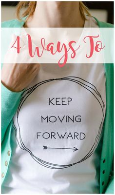 In order to progress in life, we have to keep moving forward.  Learn 4 ways to help you stay positive and on the path to your goals.