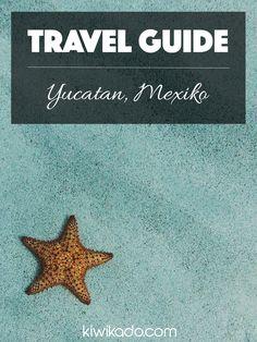 Backpacking in Mexiko - Reiseroute & Reisetipps für 2 Wochen in Yucatan