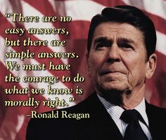 Ronal Reagan - one of our country's greatest presidents.