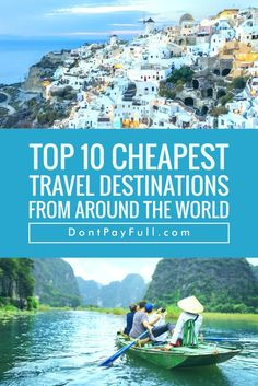 Who doesn't like exotic destinations? Check out these Top 10 Cheapest Travel Destinations from Around the World!