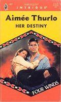 Her Destiny by Aimee Thurlo - FictionDB Dark Eyes, Save Her, Ebook Pdf, Destiny, Author, Sheriff, Gabriel, Felt, David