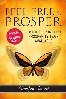 """My book, """"Feel Free to Prosper - Two Weeks to Unexpected Income with the Simplest Prosperity Laws Available,""""  is published by Penguin Random House and is available at booksellers worldwide."""