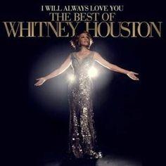 I Will Always Love You: The Best Of Whitney Houston - Whitney Houston