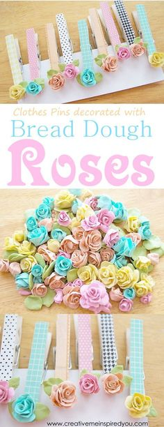 http://creativemeinspiredyou.com/bread-dough-roses/ What beautiful little accent roses these make, I love the gorgeous idea of making decorative clothes pins with them!