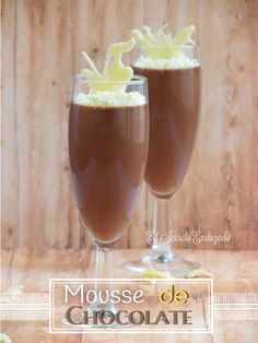 Mousse de Chocolate Alcoholic Drinks, Beverages, Glass, Blog, Chocolate Recipes, No Bake Desserts, Chocolate Mouse, Food, Noel