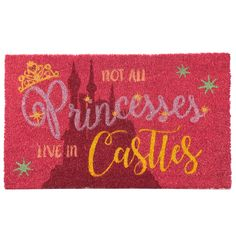 Stylish Pink Non-slip Coir Door Mat - Not All Princesses Live in Castles for sale online Coir Doormat, Rug, Welcome Mats, Great Christmas Gifts, Slip, Deco, Baby Toys, Gifts For Her, Unique Gifts