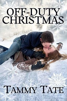 Off-Duty Christmas by Tammy Tate, http://www.amazon.com/dp/B00PB85FSS/ref=cm_sw_r_pi_dp_1oxCub1PRYXY1