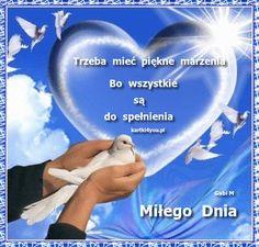 Marzenia są do spełnienia ... Good Morning, Happy, Artwork, Cards, Movie Posters, Fotografia, Quotation, Quotes, Buen Dia