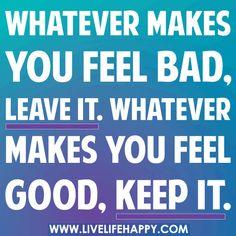 Whatever Makes You Feel Bad