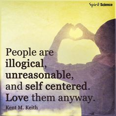 Kent M. Keith Quote