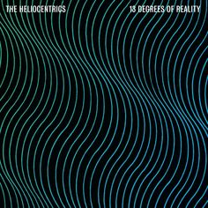 The Heliocentrics: 13 Degrees Of Reality (Now-Again Records, 2013); design by Errol F. Richardson