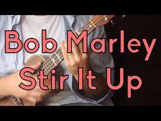 Stir It Up - Bob Marley - Easy Ukulele Lesson - Beginner Song, Reggae Strum - YouTube