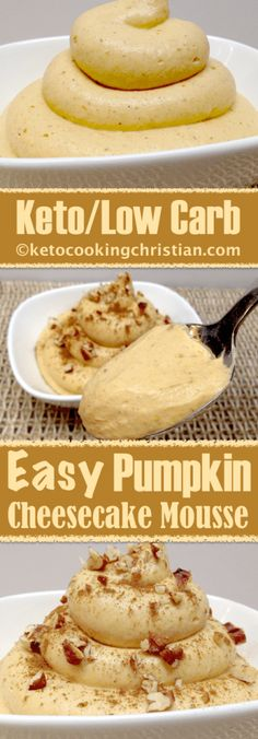 Easy Pumpkin Cheesecake Mousse - Keto and Low Carb 6 Easy Keto Dessert & Sweets Recipes Low Carb Sweets, Low Carb Desserts, Easy Desserts, Low Carb Recipes, Dessert Recipes, Dessert Ideas, Dinner Recipes, Pumpkin Recipes Low Carb, Pumpkin Fat Bombs Keto